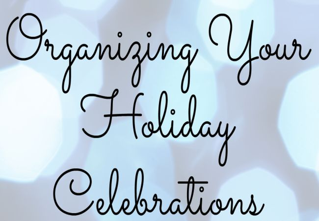 useful tips to organize your home for the Holidays